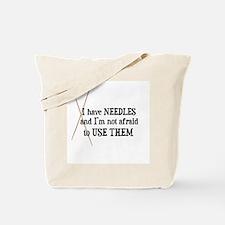 Knitting - I Have Needles Tote Bag