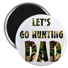 lets go hunting dad Magnet