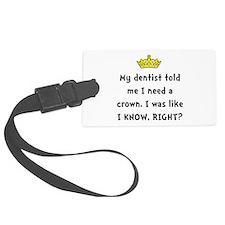 Dentist Crown Luggage Tag
