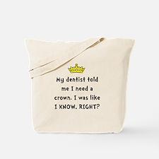 Dentist Crown Tote Bag