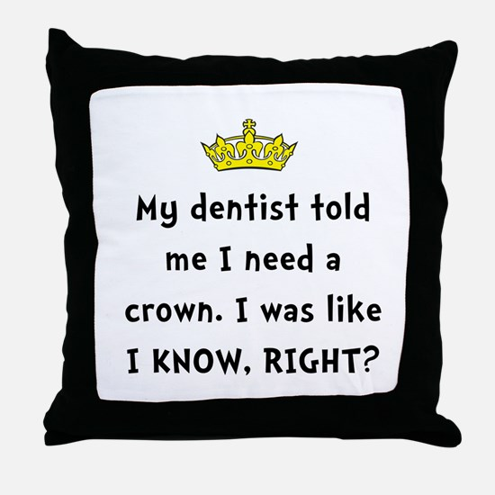 Dentist Crown Throw Pillow