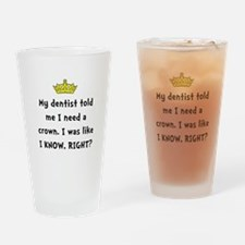 Dentist Crown Drinking Glass