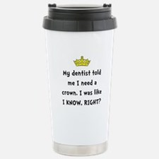 Dentist Crown Travel Mug