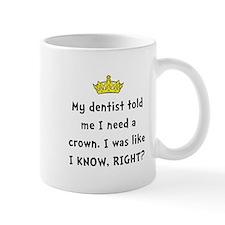 Dentist Crown Mugs