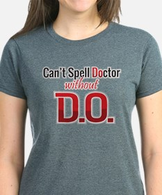 Can't Spell Doctor without D.O.