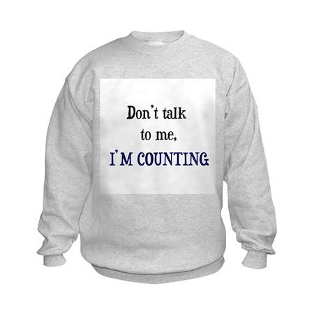 Don't Talk To Me - I'm Counti Kids Sweatshirt