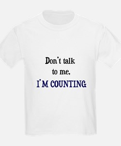 Don't Talk To Me - I'm Counti Kids T-Shirt