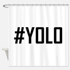 Hashtag YOLO Shower Curtain