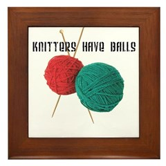 Knitters have Balls Framed Tile