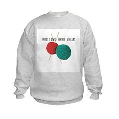 Knitters have Balls Sweatshirt