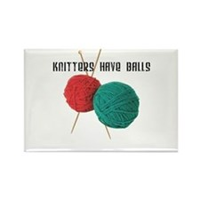 Knitters have Balls Rectangle Magnet