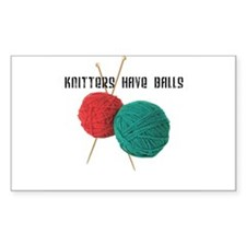 Knitters have Balls Rectangle Decal