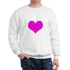 Scrapbooker - Scrap Adict Sweatshirt