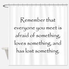Love Afraid Lost Shower Curtain