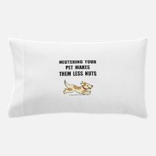 Neutering Nuts Dog Pillow Case
