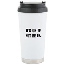 Ok Not Ok Black Travel Mug