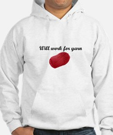 Will Work For Yarn Hoodie