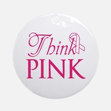 Think Pink Ornament (Round)