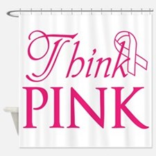 Think Pink Shower Curtain