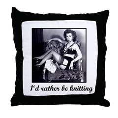 I'd Rather Be Knitting Throw Pillow