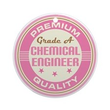 Premium quality chemical engineer Ornament (Round)