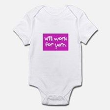 Will Work For Yarn Infant Bodysuit