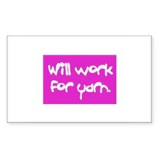 Will Work For Yarn Rectangle Decal
