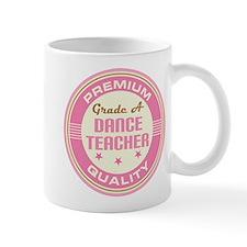 Premium quality Dance teacher Mug
