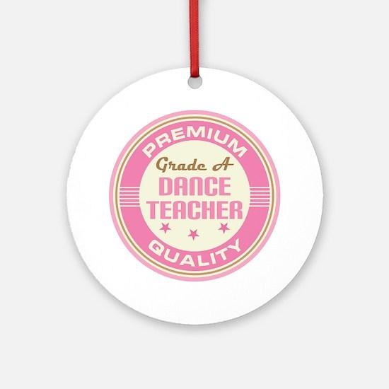 Premium quality Dance teacher Ornament (Round)