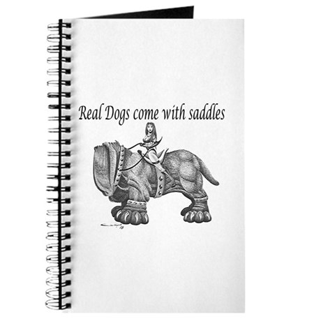 Real Dogs Come with Saddles Journal