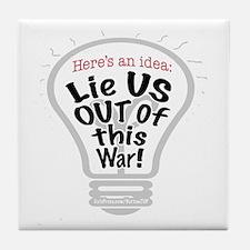 Lie US Out of War Tile Coaster