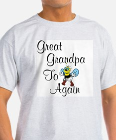 Great Grandpa To Bee Again T-Shirt