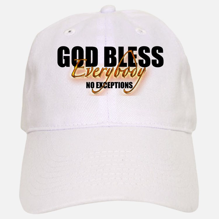 God Bless Everybody Baseball Baseball Cap