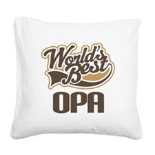 Worlds Best Opa Square Canvas Pillow