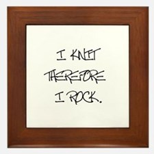 I Knit Therefore I Rock Framed Tile