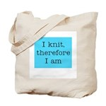 I Knit Therefore I Am Tote Bag
