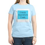 I Knit Therefore I Am Women's Pink T-Shirt
