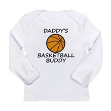 Daddys Basketball Buddy Long Sleeve T-Shirt
