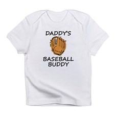 Daddys Baseball Buddy Infant T-Shirt