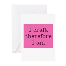 I Craft Therefore I Am Greeting Cards (Package of