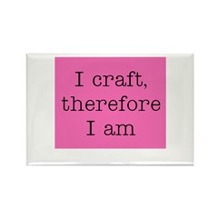 I Craft Therefore I Am Rectangle Magnet