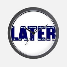 LATER (dark blue) Wall Clock