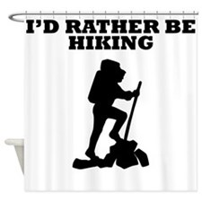 Id Rather Be Hiking Shower Curtain