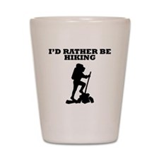 Id Rather Be Hiking Shot Glass