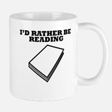 Id Rather Be Reading Mugs