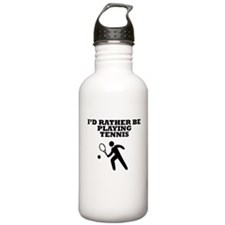 Id Rather Be Playing Tennis Water Bottle