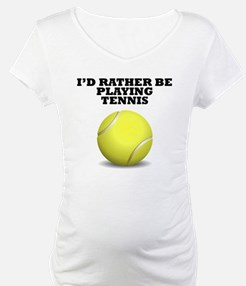 Id Rather Be Playing Tennis Shirt