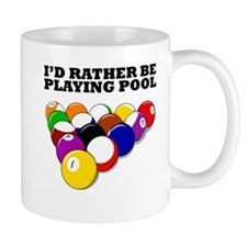 Id Rather Be Playing Pool Mugs