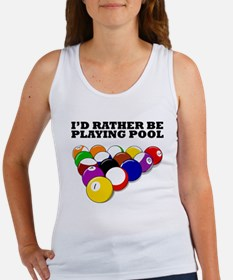 Id Rather Be Playing Pool Tank Top