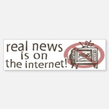 Real News on Internet Bumper Bumper Bumper Sticker